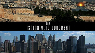 Isaiah 9:10 Judgment Trailer